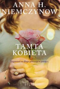 Tamta kobieta – Anna H. Niemczynow