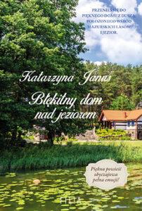 Błękitny dom nad jeziorem – Katarzyna Janus