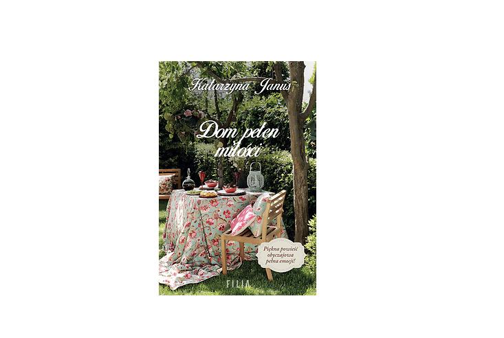 Dom pełen miłości – Katarzyna Janus