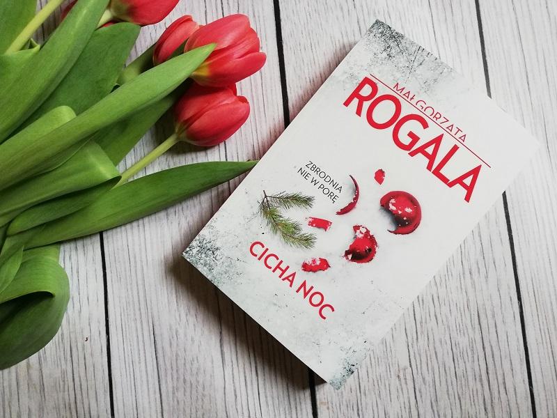 Cicha noc – Małgorzata Rogala
