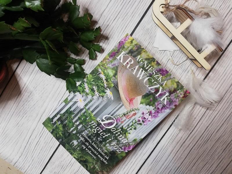 Dolina mgieł i róż – Agnieszka Krawczyk