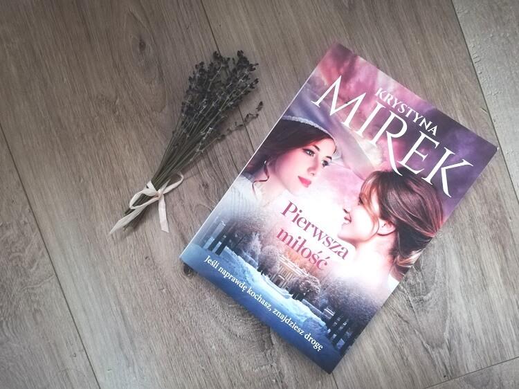 Pierwsza miłość – Krystyna Mirek