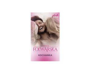 Kochanka – Edyta Folwarska