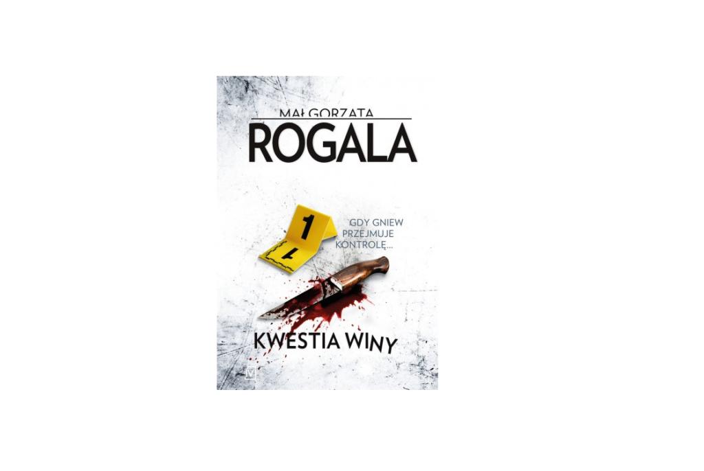 Kwestia winy – Małgorzata Rogala