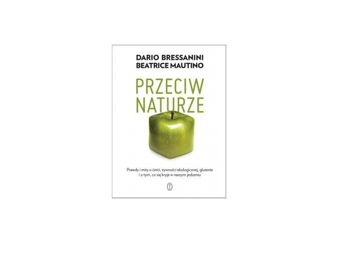 Przeciw naturze – Dario Bressanini i Beatrice Mautino