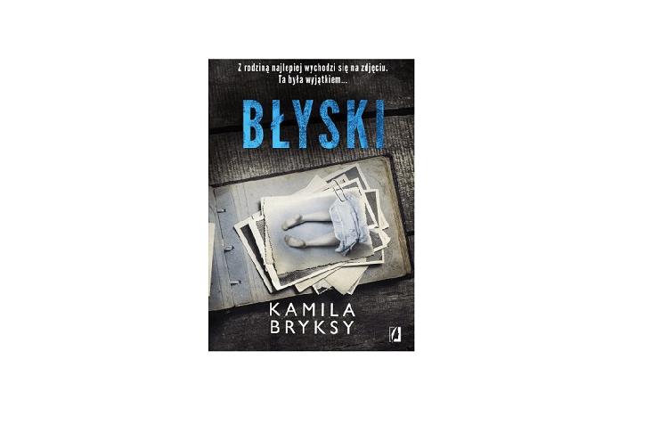 Błyski – Kamila Bryksy