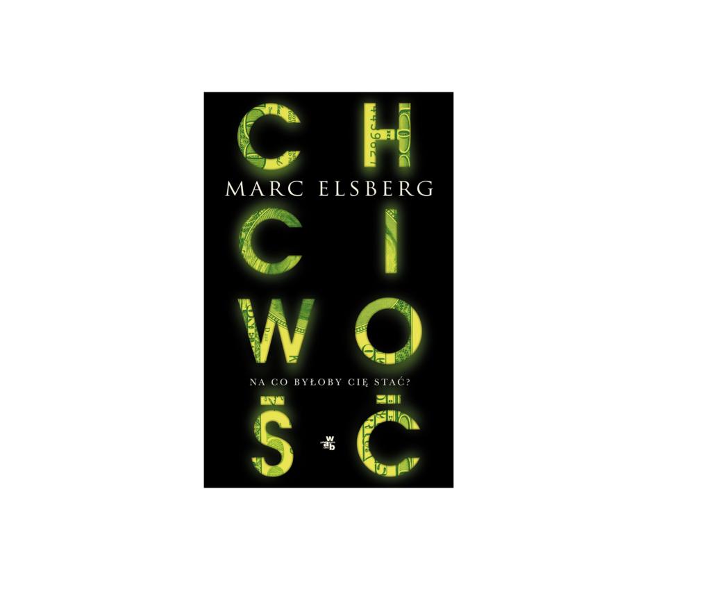 Chciwość Marc Elsberg