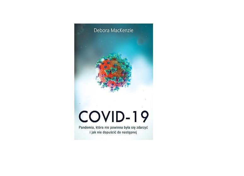 COVID-19 Debora MacKenzie