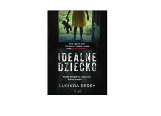 Idealne dziecko – Lucinda Berry