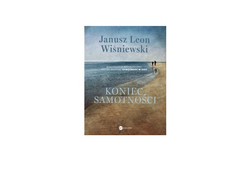 Koniec samotności – Janusz Leon Wiśniewski