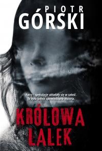 Królowa lalek – Piotr Górski