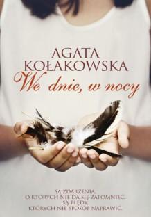 wygraj-najnowsza-powiesc-agaty-kolakowskiej-we-dnie-w-nocy