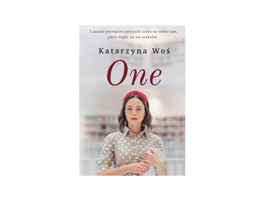 One – Katarzyna Woś