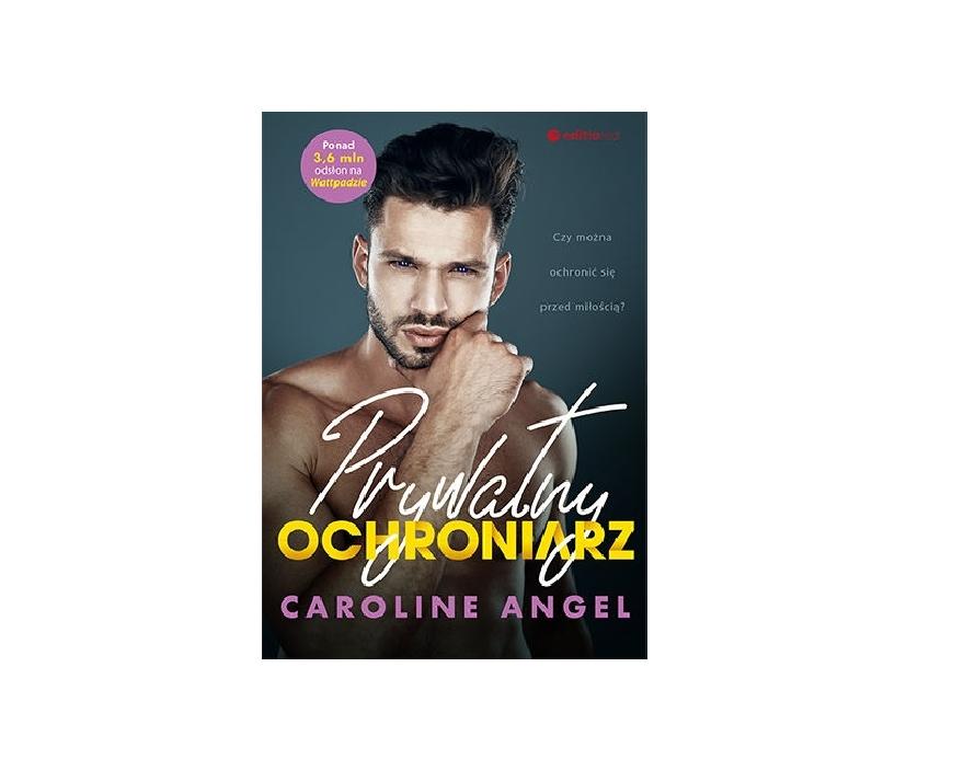 Prywatny ochroniarz – Caroline Angel