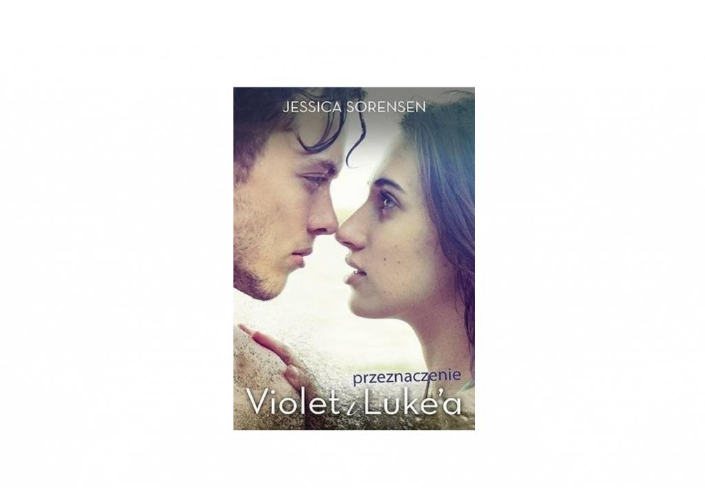 Przeznaczenie Violet i Luke`a