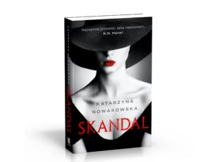 Skandal – Katarzyna Nowakowska